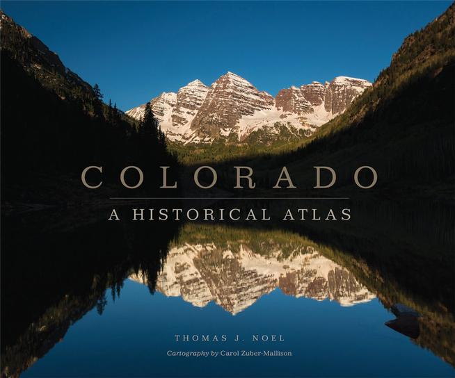 """Colorado: A Historical Atlas"" book cover"